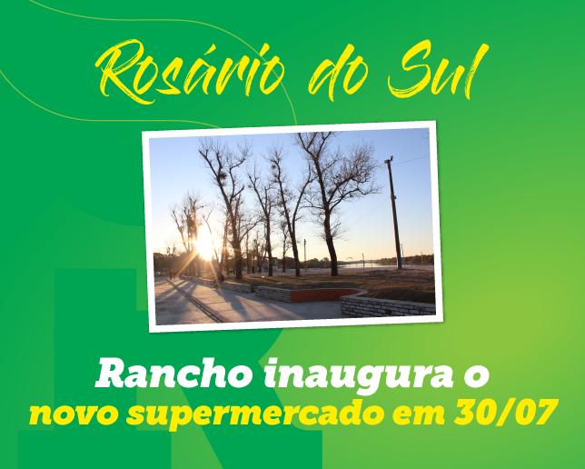 Rancho Atacadista se prepara para inauguração em Rosário do Sul