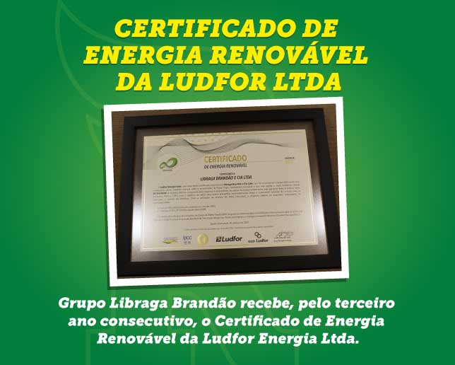 Grupo Libraga Brandão recebe o Certificado de Energia Renovável pelo terceiro ano consecutivo