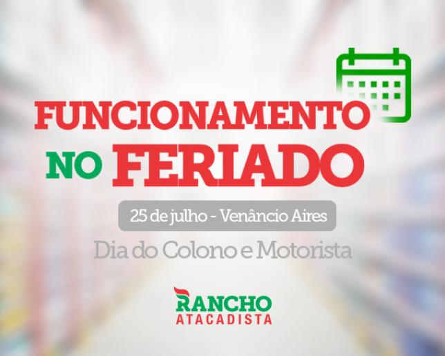 Funcionamento no Dia do Colono e do Motorista em Venâncio Aires – 25 de julho