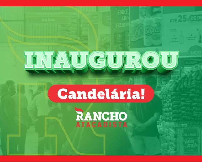 Rancho Atacadista abre as portas em Candelária