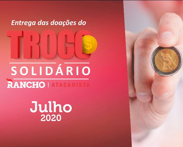 Confira as doações do Troco Solidário em julho/2020