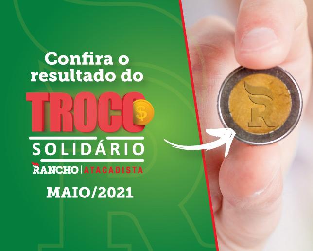 Confira o resultado do Troco Solidário de Maio de 2021
