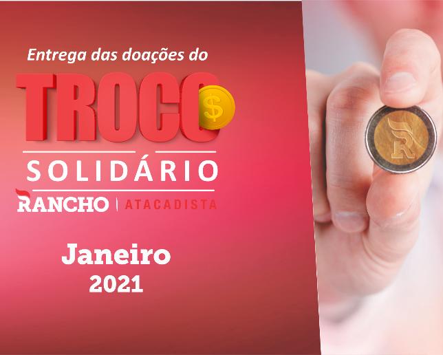Confira as doações do Troco Solidário em janeiro/2021