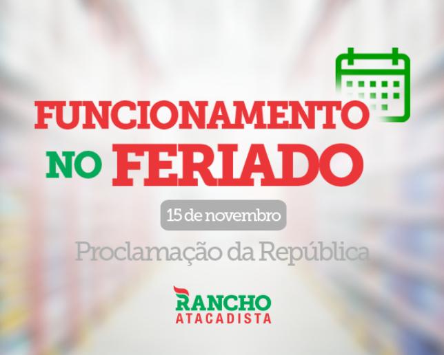 Funcionamento no Feriado de Proclamação da República – 15 de novembro