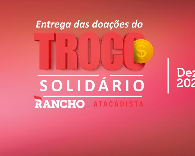Confira as doações do Troco Solidário em dezembro/2020
